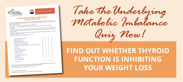 click to find out if thyroid function is one of your underlying metabolic imbalances